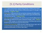 5 1 parity conditions