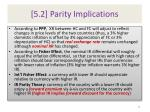 5 2 parity implications