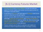 6 1 currency futures market