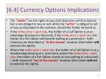 6 4 currency options implications