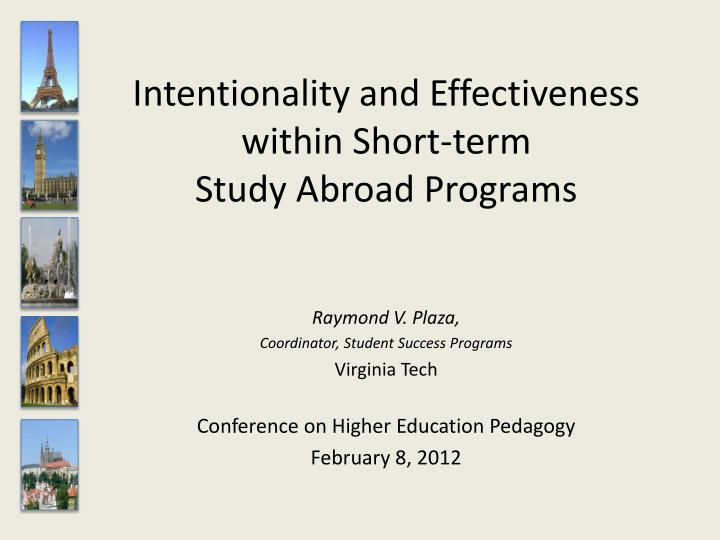 intentionality and effectiveness within short term study abroad programs n.