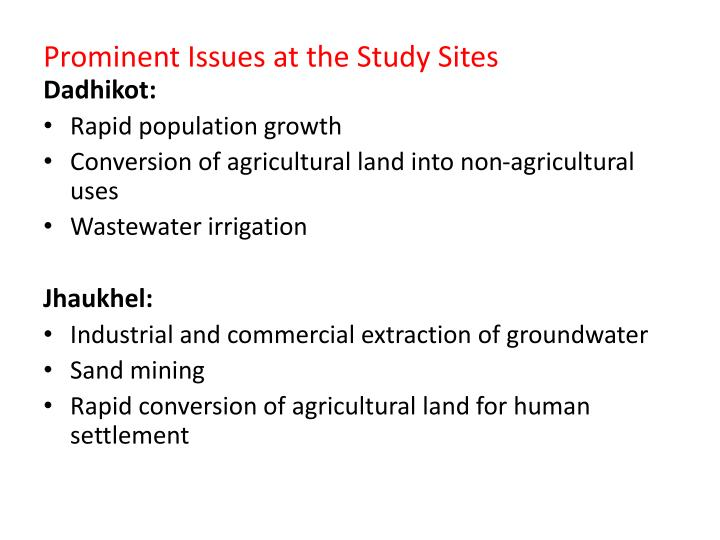Prominent Issues at the Study Sites