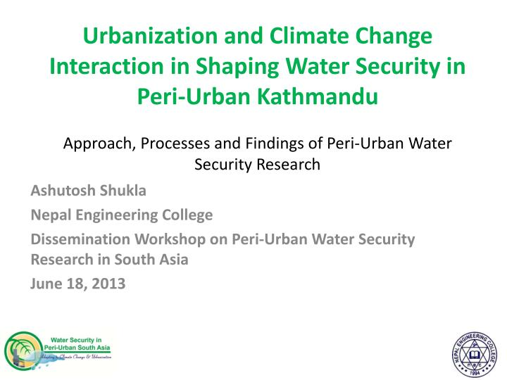 Urbanization and Climate Change Interaction in Shaping Water Security in