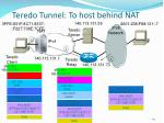 teredo tunnel to host behind nat