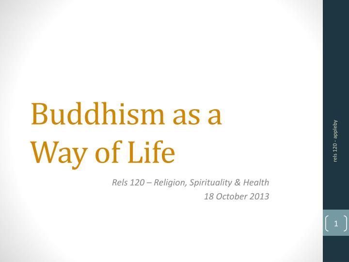buddhism as a way of life n.
