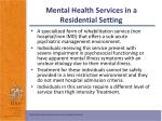 mental health services in a residential setting