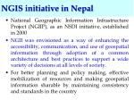 ngis initiative in nepal