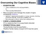 overcoming our cognitive biases