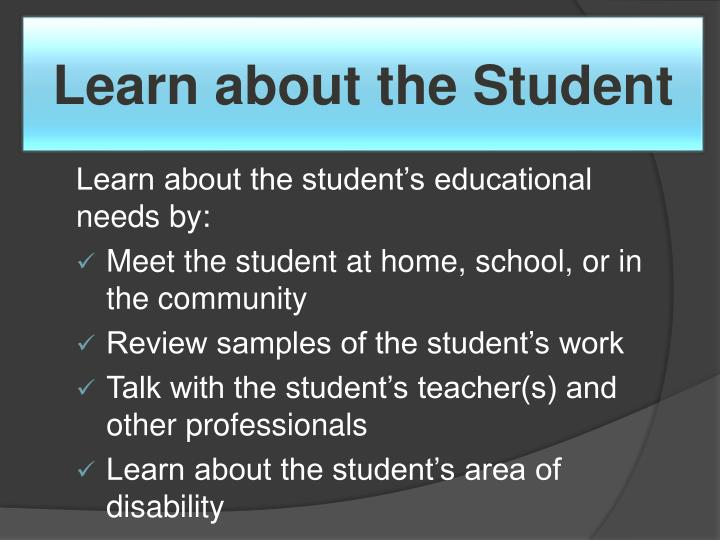 Learn about the Student