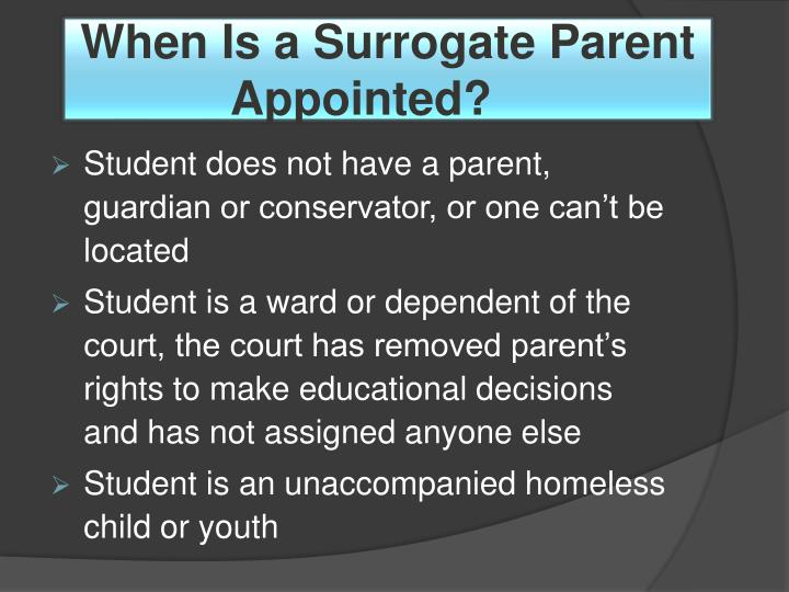 When Is a Surrogate Parent Appointed?