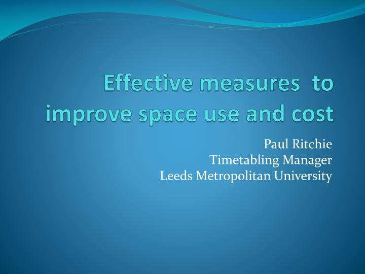 e ffective measures to improve space use and cost n.