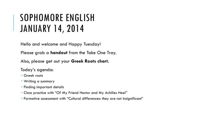 sophomore english january 14 2014 n.