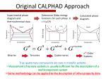original calphad approach