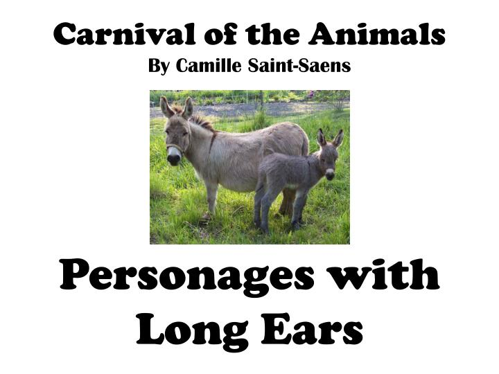 carnival of the animals by camille saint saens personages with long ears n.