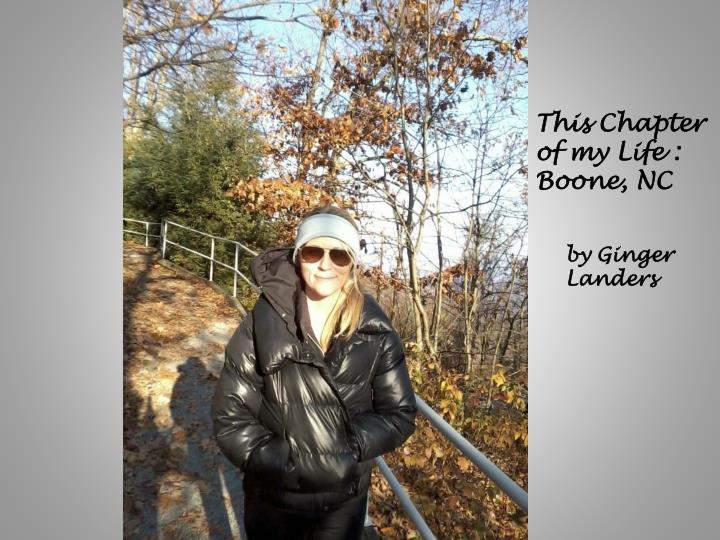 this chapter of my life boone nc n.