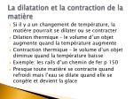 la dilatation et la contraction de la mati re