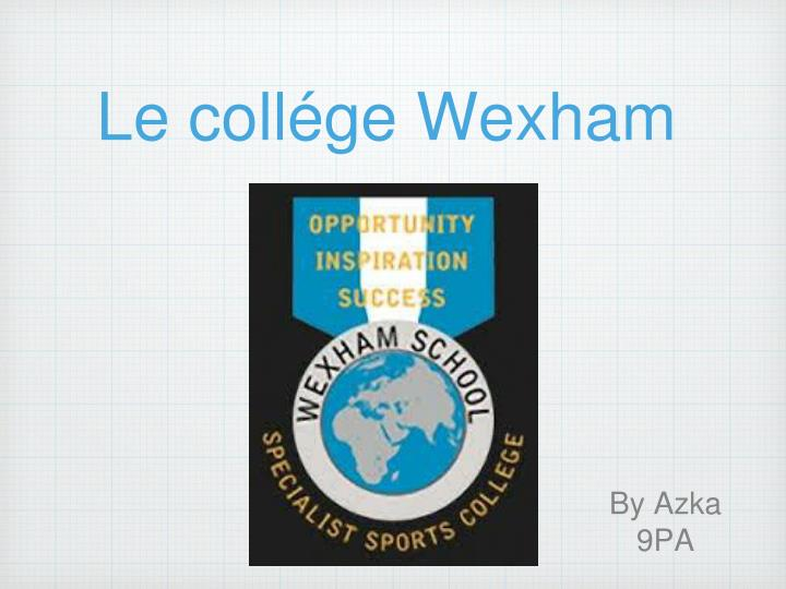 le coll ge wexham n.