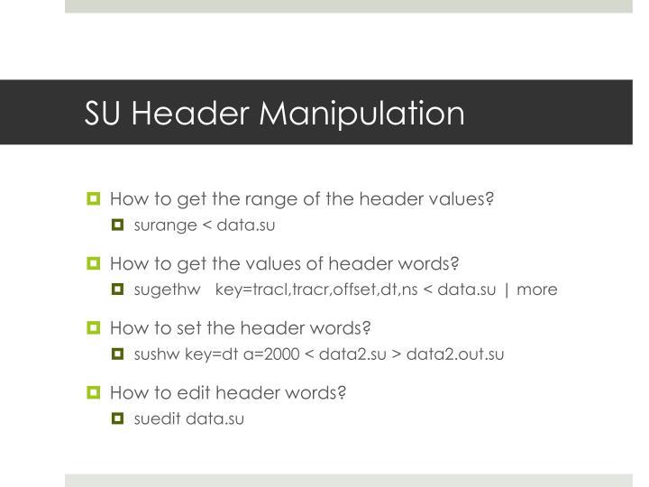 SU Header Manipulation
