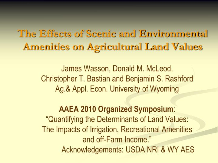 the effects of scenic and environmental amenities on agricultural land values n.