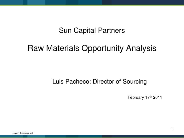 sun capital partners raw materials opportunity analysis n.