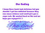 our ending