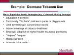 example decrease tobacco use