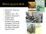 more square deal