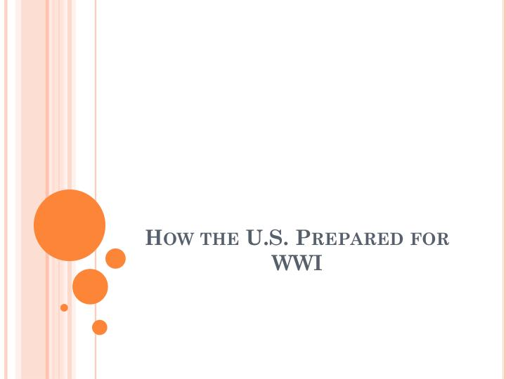 how the u s prepared for wwi n.