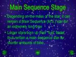 main sequence stage