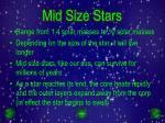 mid size stars