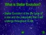 what is stellar evolution