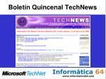 bolet n quincenal technews