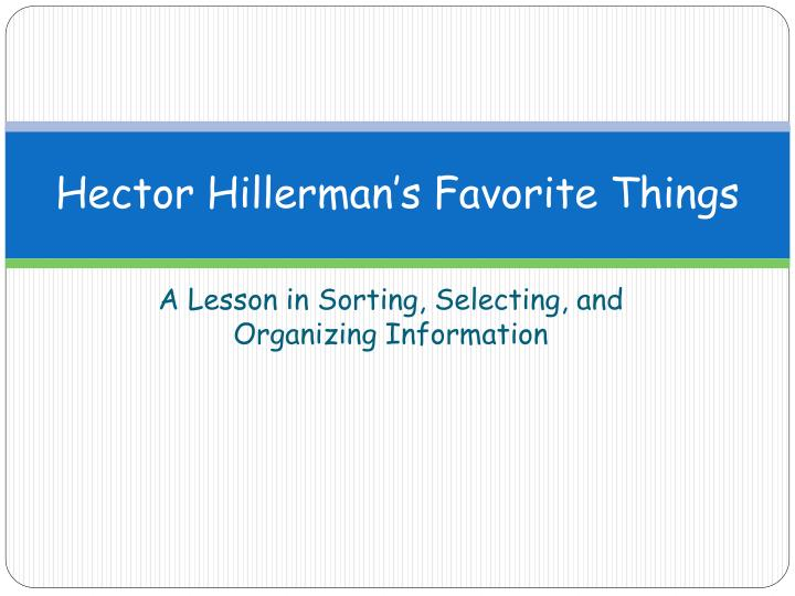 hector hillerman s favorite things n.