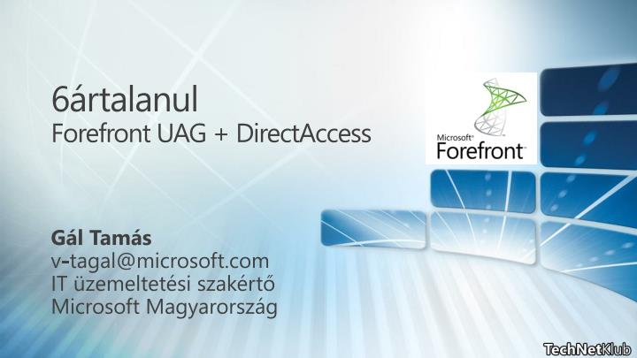 6 rtalanul forefront uag directaccess n.