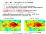 gfdl am3 configuration for senex