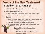 foods of the new testament in the home at nazareth