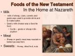 foods of the new testament in the home at nazareth1