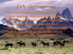 early life continued