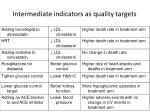 intermediate indicators as quality targets