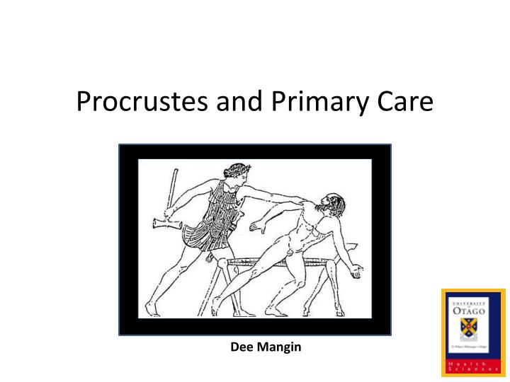procrustes and primary care n.