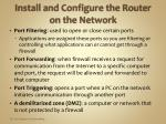 install and configure the router on the network3