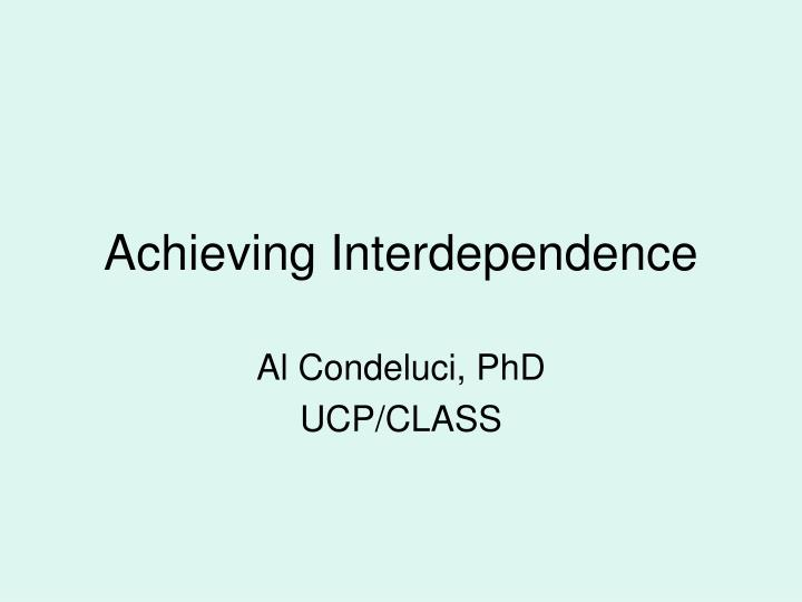 achieving interdependence n.