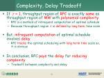 complexity delay tradeoff