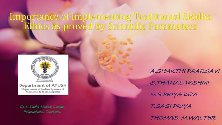 importance of implementing traditional siddha ethics as proved by scientific parameters n.
