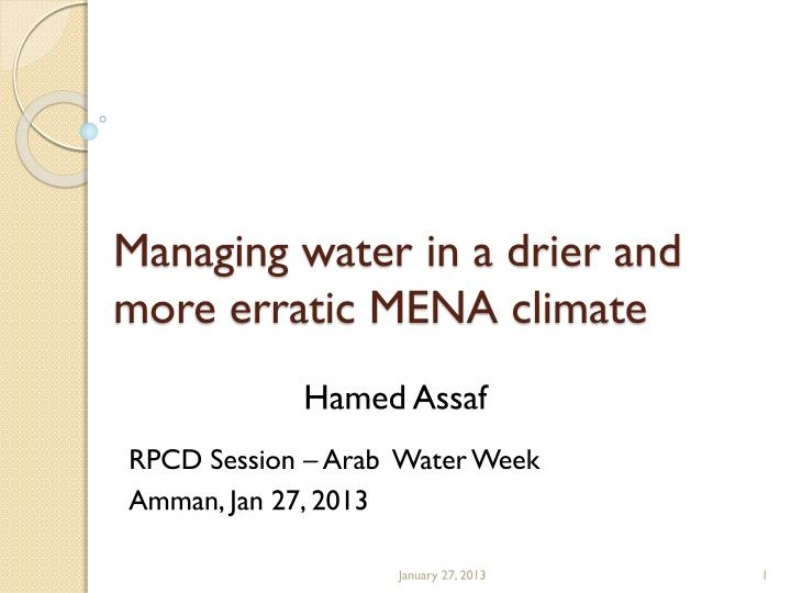 managing water in a drier and more erratic mena climate n.