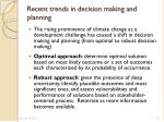recent trends in decision making and planning