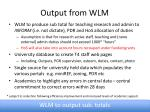 output from wlm
