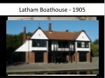 latham boathouse 1905