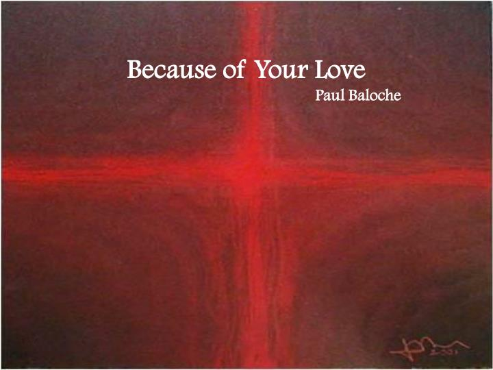 Because of Your Love