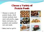 choose a variety of protein foods